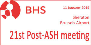 BHS - 21st Post-ASH meeting